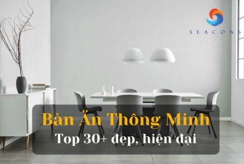 Top 30+ Mẫu bàn ăn thông minh đẹp hiện đại nhất năm 2021