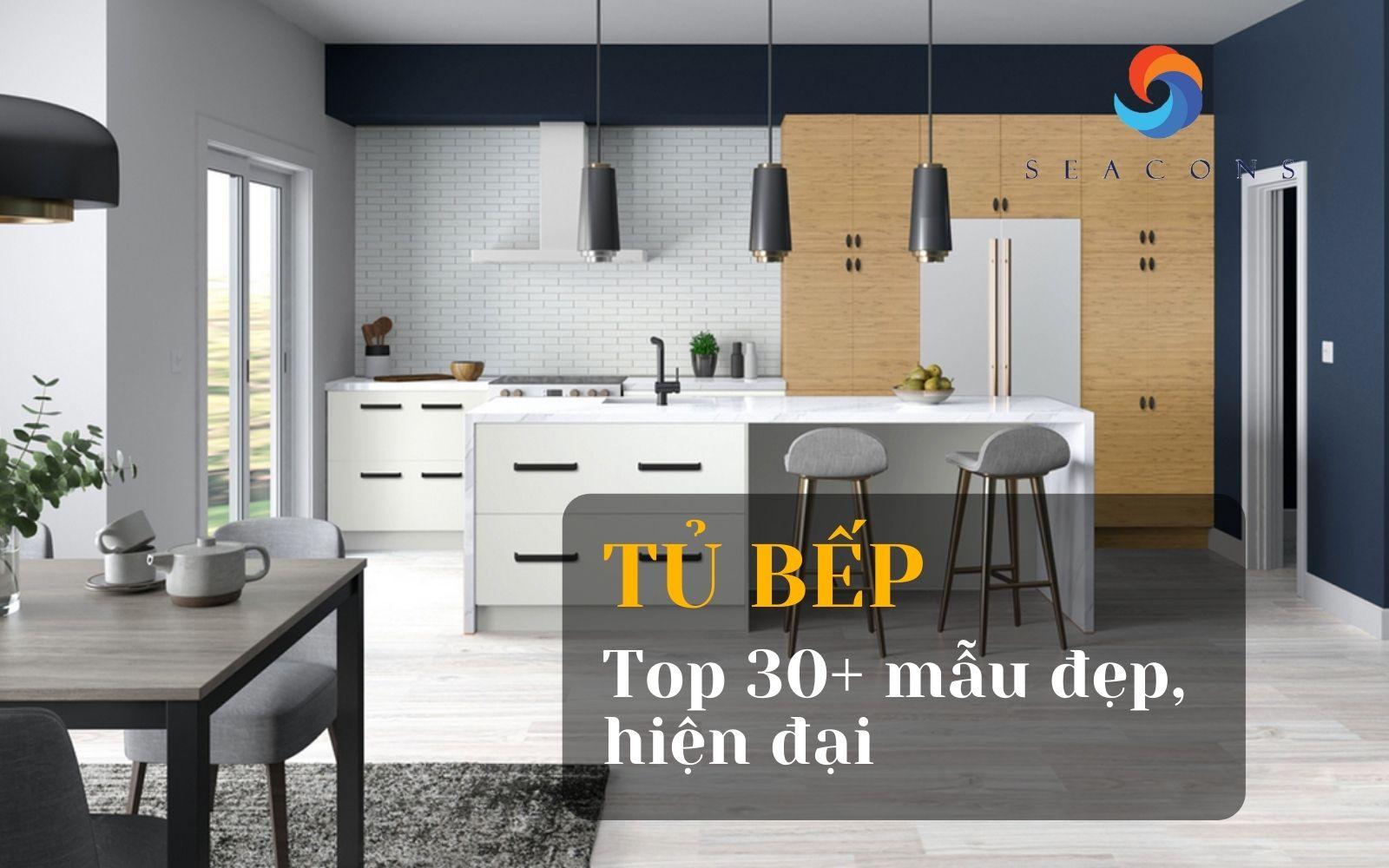 Top 30+ Mẫu tủ bếp đẹp hiện đại nhất cho năm 2021